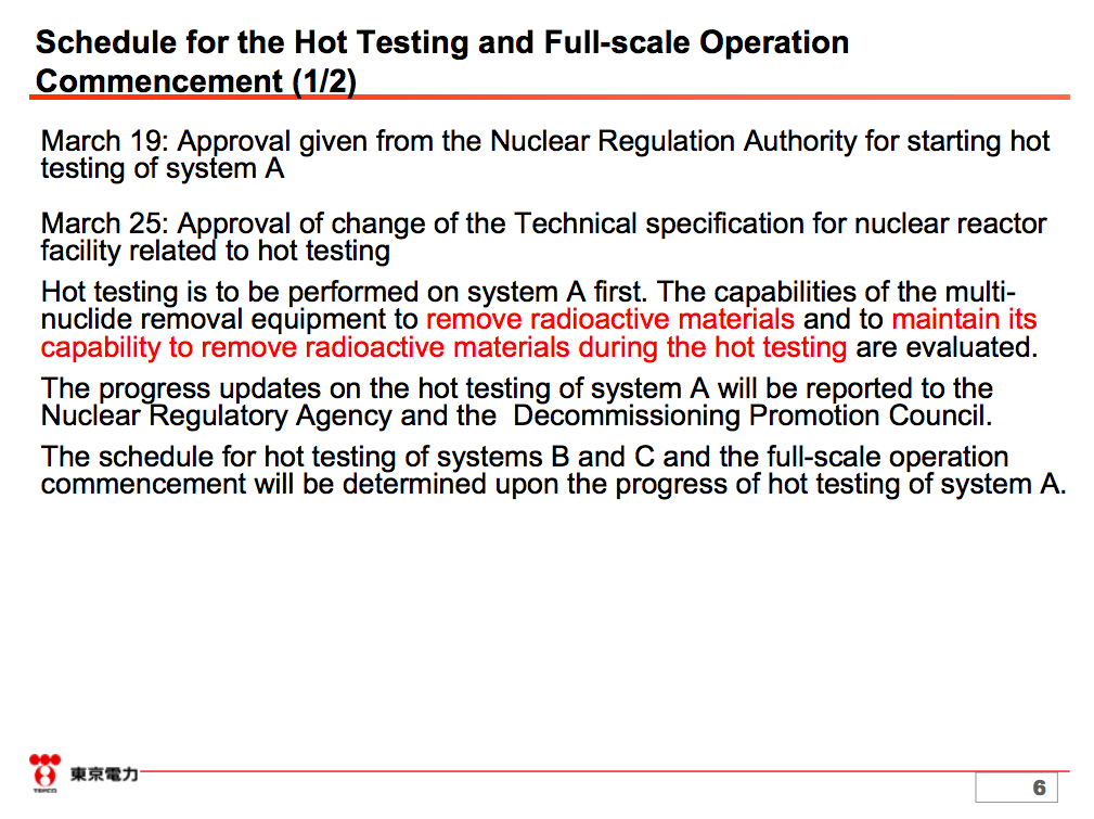 7 Tepco to start the hot test of ALPS, the multiple nuclide purification system on 3/30/2013